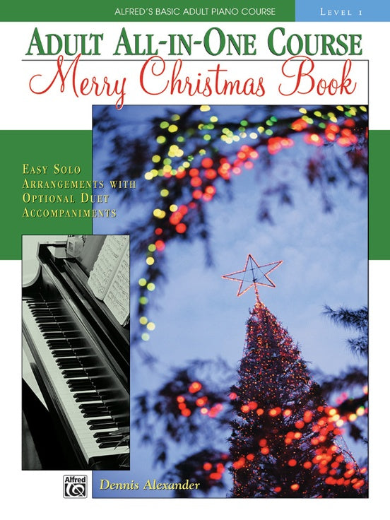Alfred's Basic Adult Piano Course: Adult All-in-One Course, Merry Christmas Book, Level 1