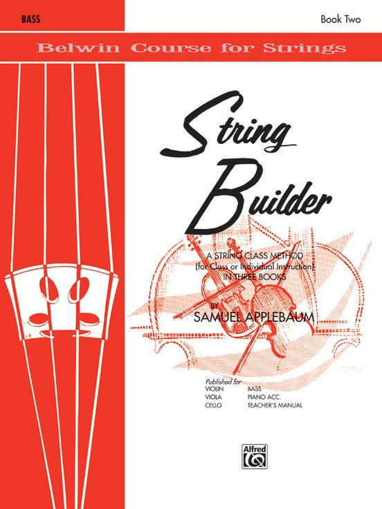 Belwin Course for Strings, String Builder: Bass, Book 2