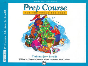 Alfred's Basic Piano Library Prep Course: Christmas Joy, Level B