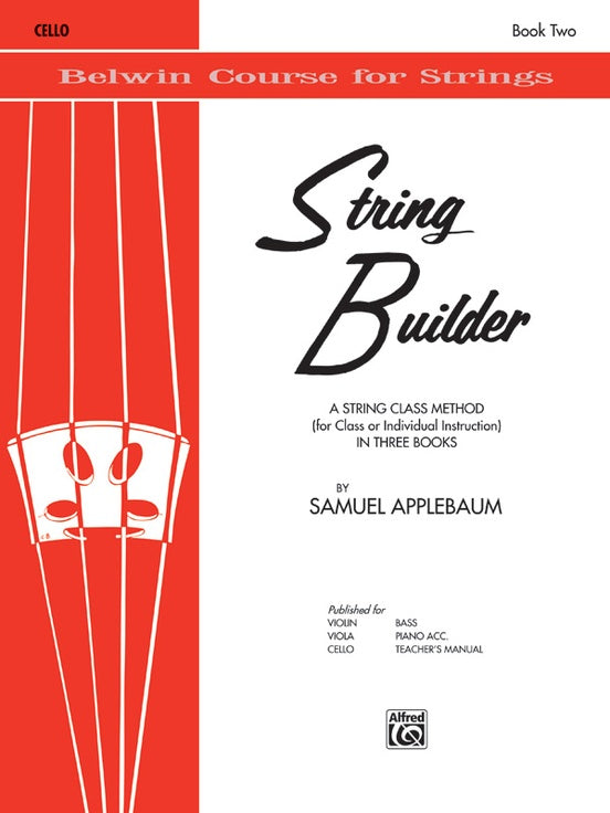 Belwin Course for Strings, String Builder: Cello, Book 2