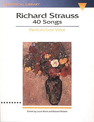 Richard Strauss 40 Songs (Medium / Low Voice)