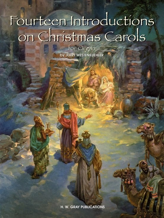 Fourteen Introductions on Christmas Carols for Organ