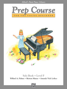 Alfred's Basic Piano Library Prep Course: Solo Book, Level F