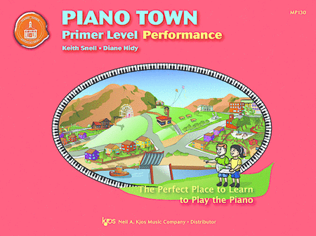 Piano Town, Primer Level: Performance