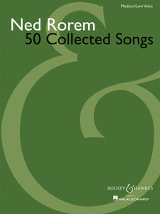 Ned Rorem 50 Collected Songs (Medium / Low Voice)