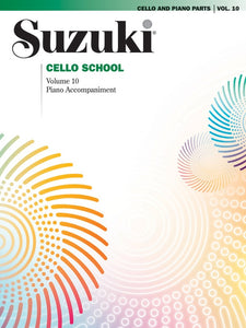 Suzuki Cello School: Cello Part & Piano Accompaniment, Volume 10