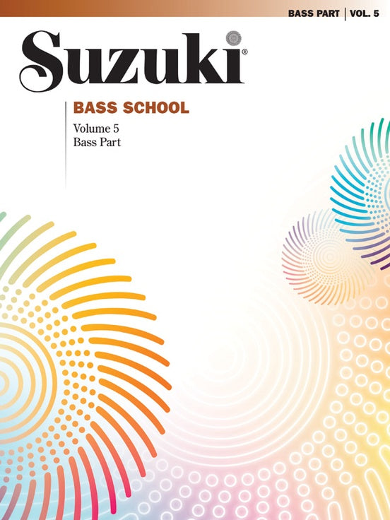 Suzuki Bass School: Bass Part, Volume 05