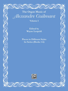 The Organ Music of Alexandre Guilmant, Volume I