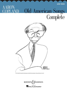 Aaron Copland Old American Songs Complete (Low Voice)