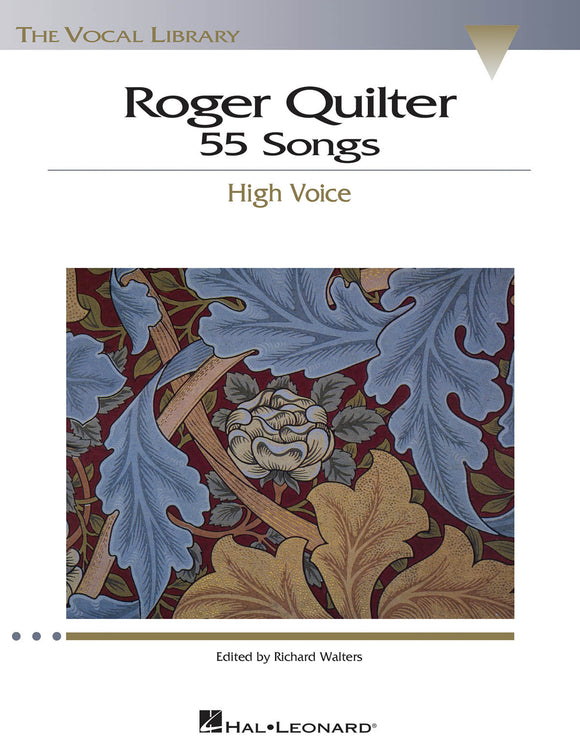 Roger Quilter 55 Songs (High Voice)