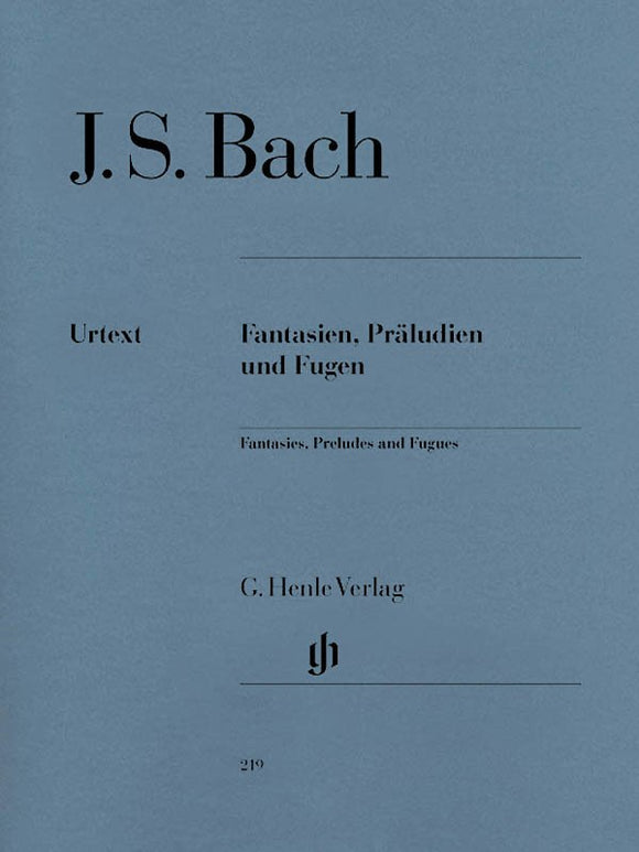 Bach, J.S. Fantasies, Preludes, & Fugues