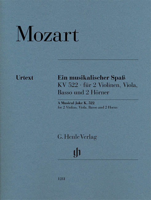 Mozart A Musical Joke K. 522 for 2 Violins, Viola, Basso and 2 Horns