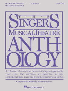 The Singer's Musical Theatre Anthology, Volume 6 (Soprano)