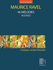 Ravel 46 Mélodies (46 Songs) (High Voice)