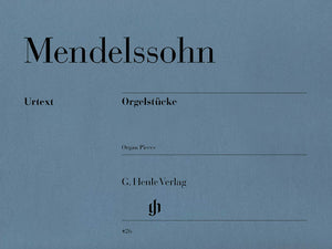 Mendelssohn Organ Pieces