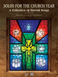 Solos for the Church Year: A Collection of Sacred Songs (Low Voice)