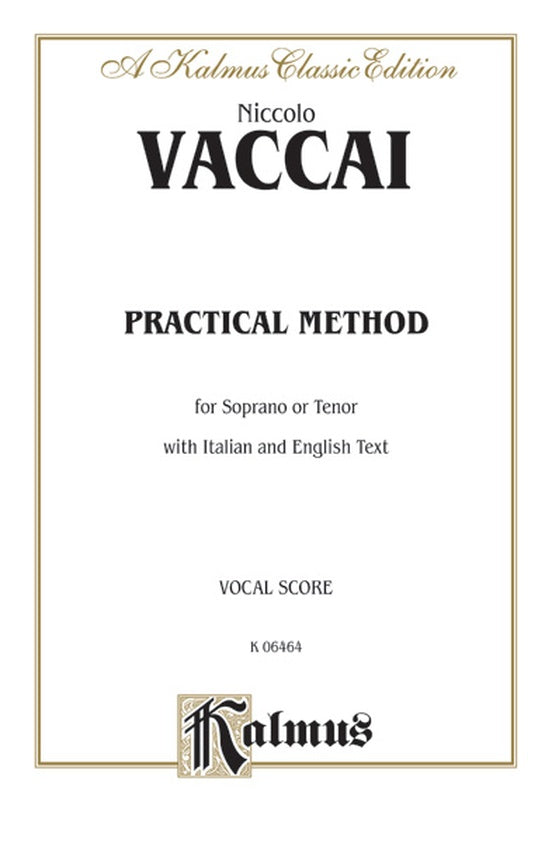 Vaccai Practical Vocal Method (Soprano or Tenor)