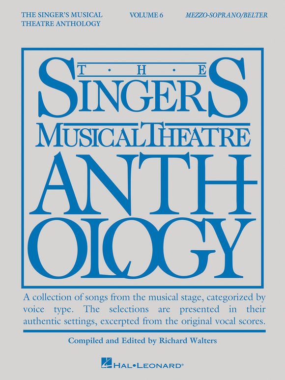 The Singer's Musical Theatre Anthology, Volume 6 (Belter / Mezzo-Soprano)