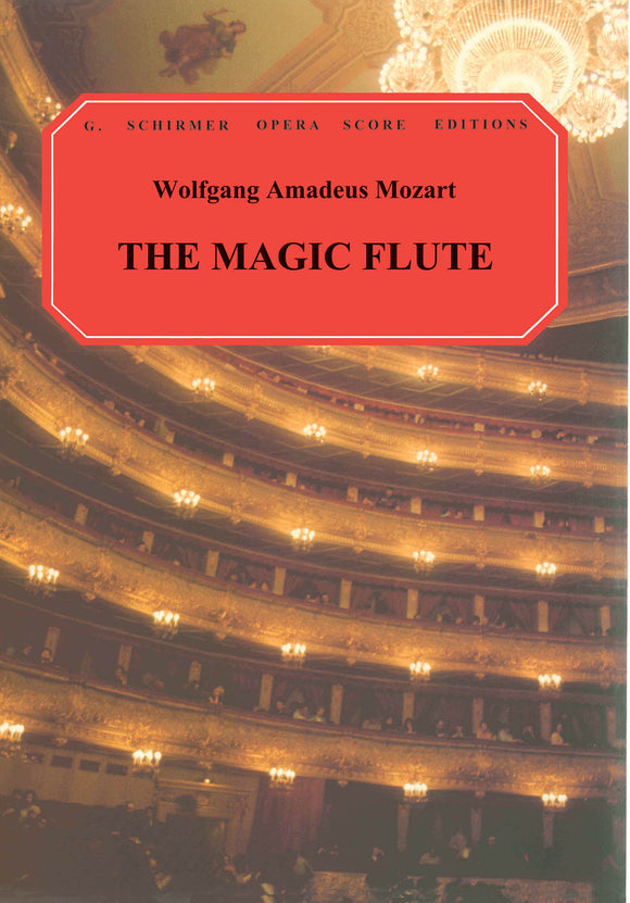 Mozart Die Zauberflöte (The Magic Flute)