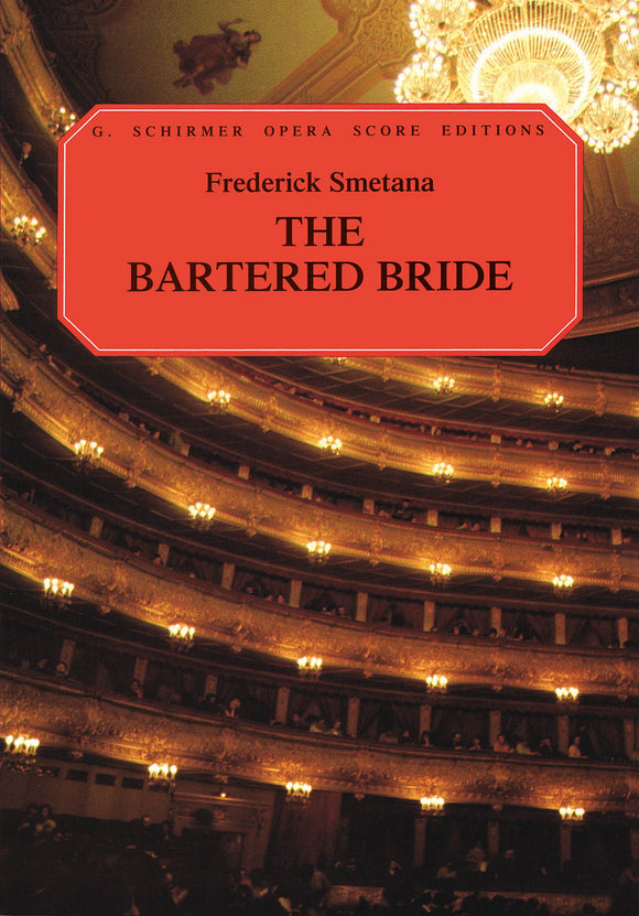 Smetana The Bartered Bride