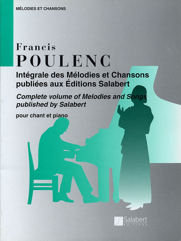 Poulenc Mélodies et Chansons (Complete Volume of Melodies and Songs)