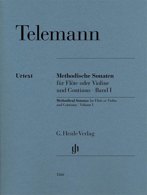 Telemann Methodical Sonatas for Flute or Violin and Continuo, Volume I