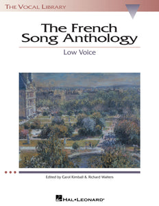 The French Song Anthology (Low Voice)