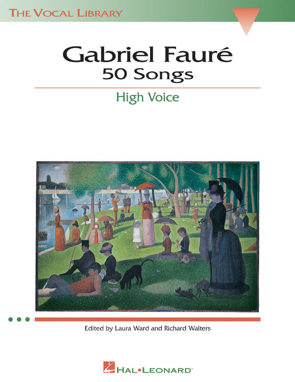 Gabriel Fauré 50 Songs (High Voice)