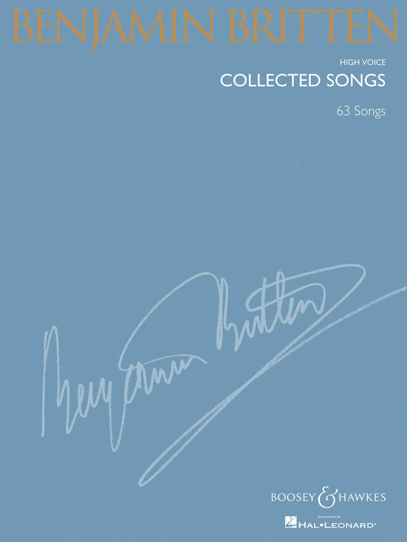 Benjamin Britten Collected Songs (High Voice)