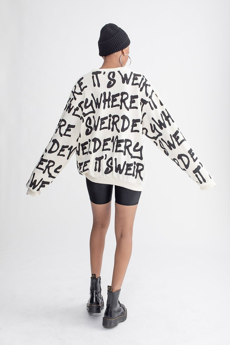 Its Weird Everywhere Crew Neck Sweatshirt