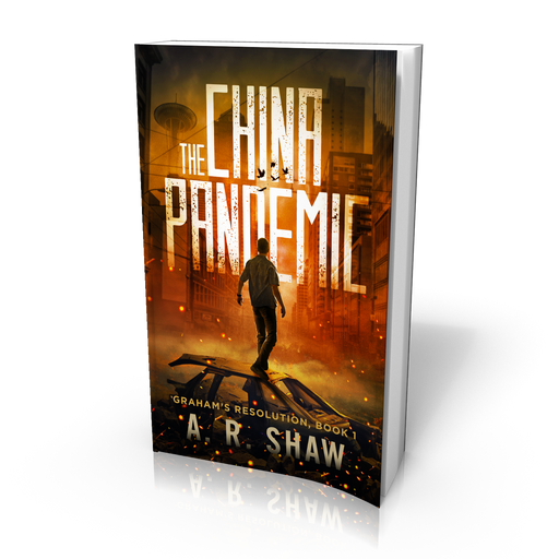 Graham's Resolution, Book 1, The China Pandemic - Paperback Edition - Author AR Shaw