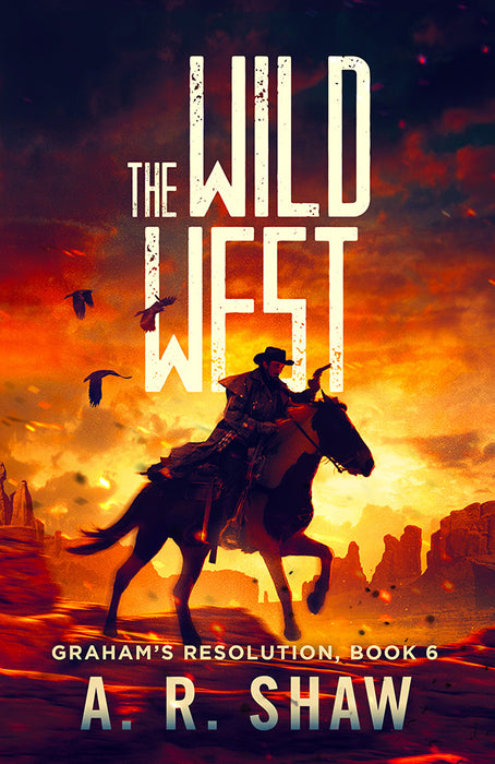 Graham's Resolution, Book 6, The Wild West - Cowboy - Author AR Shaw