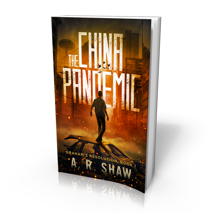 Graham's Resolution, Book 1, The China Pandemic - Author AR Shaw