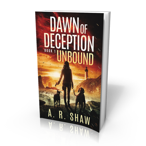 Dawn of Deception, Book 1, Unbound - Paperback Edition - Author AR Shaw