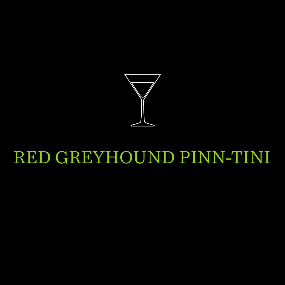 Red Greyhound Pinn-Tini