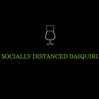 Socially Distanced Daiquiri