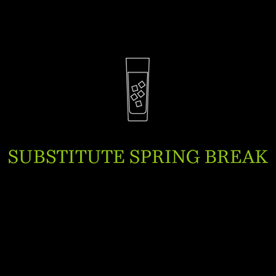 Substitute Spring Break
