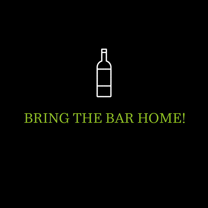 Bring the Bar Home!