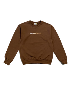 You Are Loved (Crewneck)