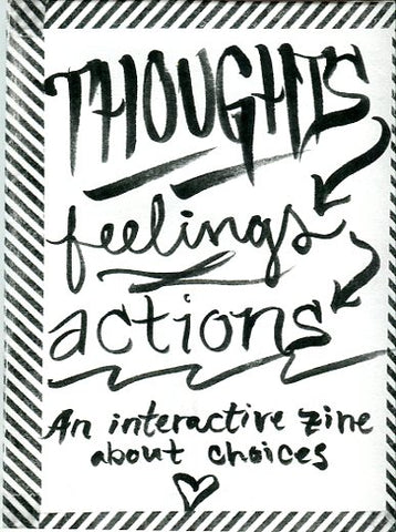 Thoughts->Feelings->Actions
