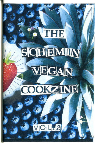 Schemin' Vegan Vol. 2