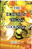 Schemin' Vegan Vol. 1