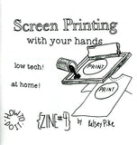 Screen Printing With Your Hands