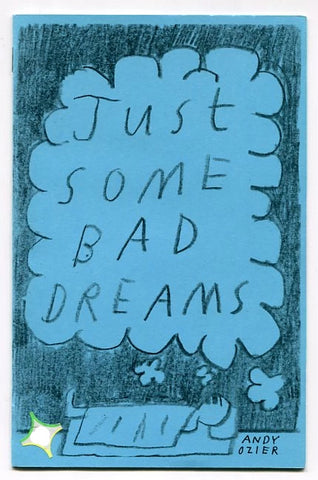 Just Some Bad Dreams