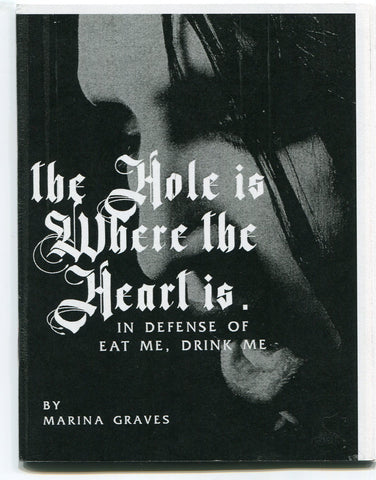 The Hole is Where the Heart Is (Marilyn Manson fanzine)
