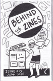 Behind the Zines 10