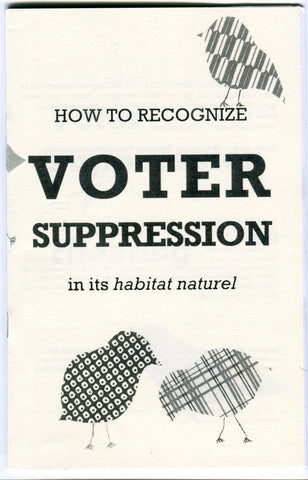 How to Recognize Voter Suppression in its Natural Habitat