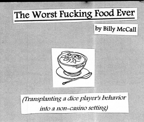 The Worst Fucking Food Ever