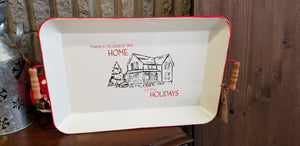 There's No Place Like Home Christmas Tray