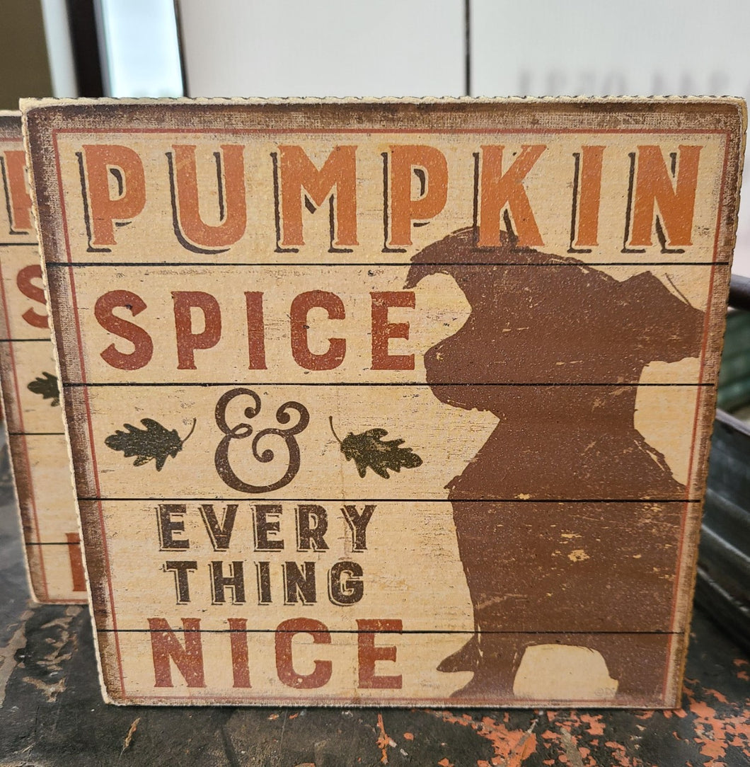 Pumpkin Spice and Everything Nice Doggy Block